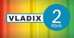VLADIX 2 Rock Beograd
